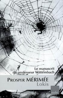 Lokis : le manuscrit du professeur Wittembach - ProsperMérimée