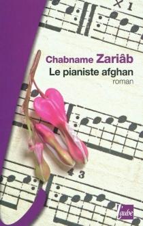 Le pianiste afghan - ChabnameZariab