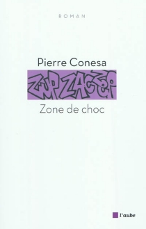 Zone de choc - PierreConesa