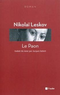 Le paon - NikolaïLeskov