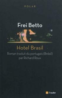 Hotel Brasil - FreiBetto
