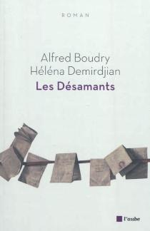 Les désamants - AlfredBoudry