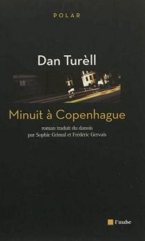 Minuit à Copenhague - DanTurèll