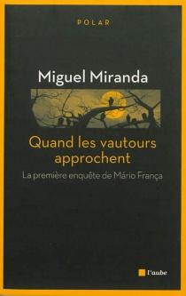 La première enquête de Mario França - MiguelMiranda