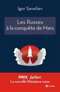 Les Russes à la conquête de Mars - IgorSaveliev