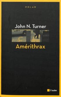Amérithrax - John N.Turner