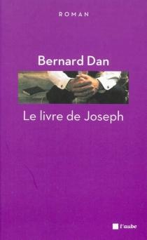 Le livre de Joseph - BernardDan