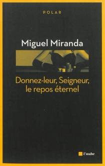 Une enquête de Mario França - MiguelMiranda