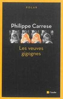 Les veuves gigognes - PhilippeCarrese