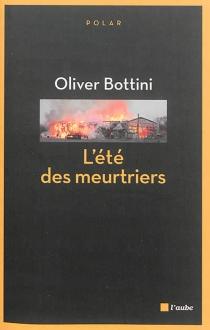L'été des meurtriers - OliverBottini