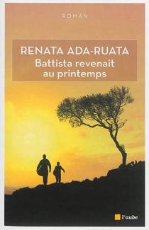 Battista revenait au printemps - RenataAda-Ruata