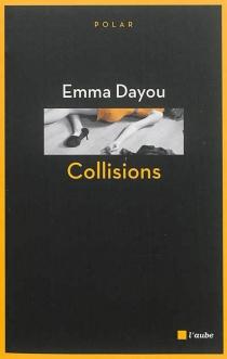 Collisions - EmmaDayou