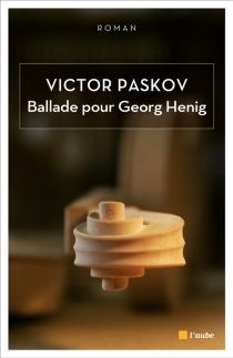 Ballade pour Georg Henig - ViktorPaskov