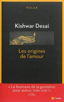 Les origines de l'amour - KishwarDesai