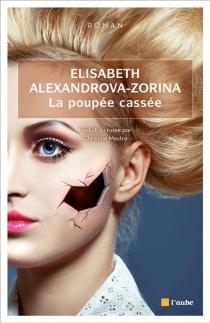 La poupée cassée - ElizabethAlexandrova-Zorina