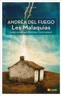 Les Malaquias - AndréaDel Fuego