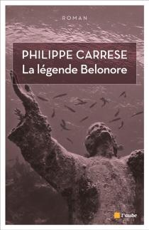 La légende Belonore - PhilippeCarrese