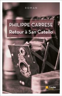 Retour à San Catello - PhilippeCarrese