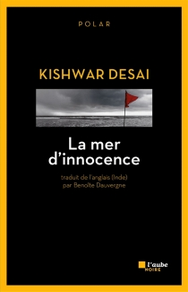 La mer d'innocence - KishwarDesai