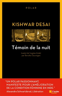 Témoin de la nuit - KishwarDesai