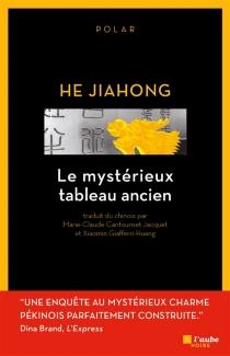 Le mystérieux tableau ancien - JiahongHe