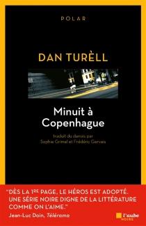 Minuit à Copenhague : polar - DanTurèll