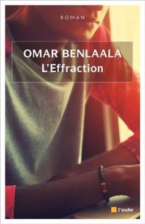 L'effraction - OmarBenlaala