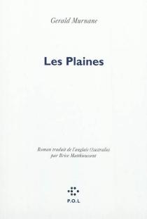 Les plaines - GeraldMurnane