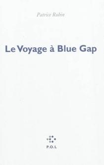 Le voyage à Blue Gap - PatriceRobin