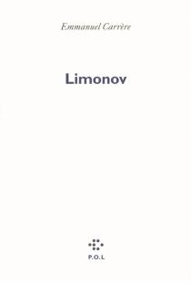 Limonov - EmmanuelCarrère