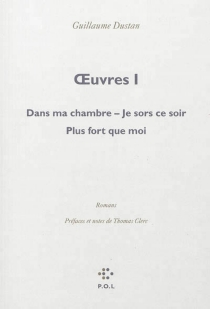 Oeuvres | Volume 1 - Guillaume Dustan