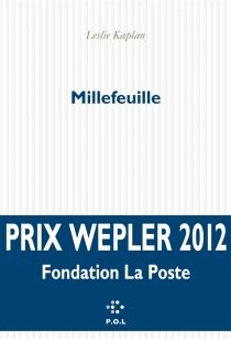 Millefeuille - LeslieKaplan