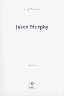 Jason Murphy - PaulFournel