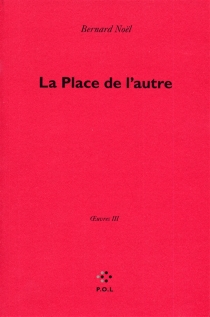 Oeuvres - BernardNoël