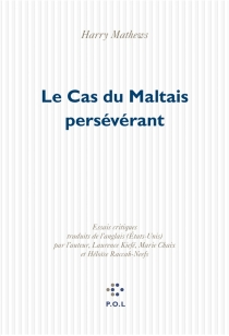 Le cas du Maltais persévérant - Harry Mathews