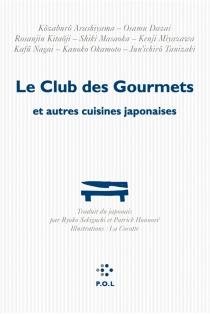Le club des gourmets : et autres cuisines japonaises -