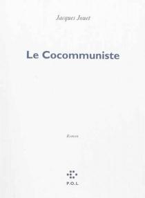 Le cocommuniste - JacquesJouet