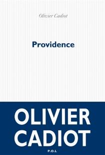Providence - OlivierCadiot