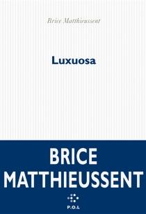 Luxuosa : croisière - BriceMatthieussent