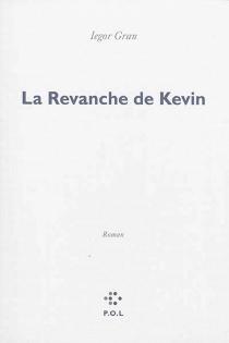 La revanche de Kevin - IegorGran