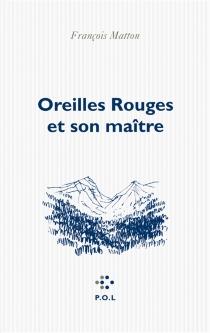 Oreilles rouges et son maître - FrançoisMatton