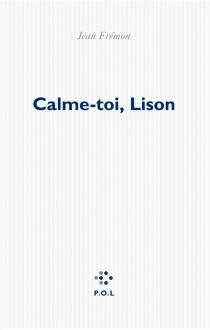 Calme toi, Lison - JeanFrémon
