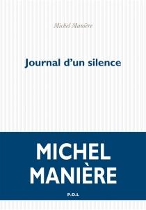 Journal d'un silence - MichelManière
