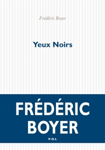 Yeux noirs - FrédéricBoyer