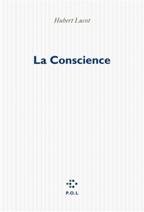 La conscience - HubertLucot
