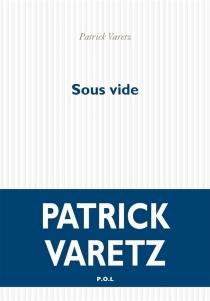 Sous vide - PatrickVaretz
