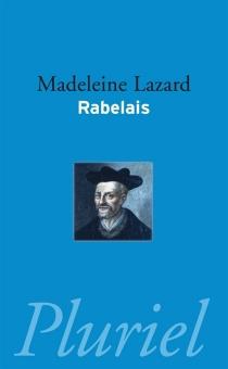 Rabelais - MadeleineLazard