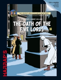 The adventures of Blake and Mortimer : with the characters created by Edgar P. Jacobs - André Juillard
