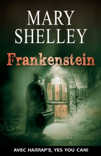 Frankenstein or The modern Prometheus - Mary Wollstonecraft Shelley