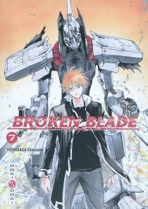 Broken blade - YûnosukeYoshinaga